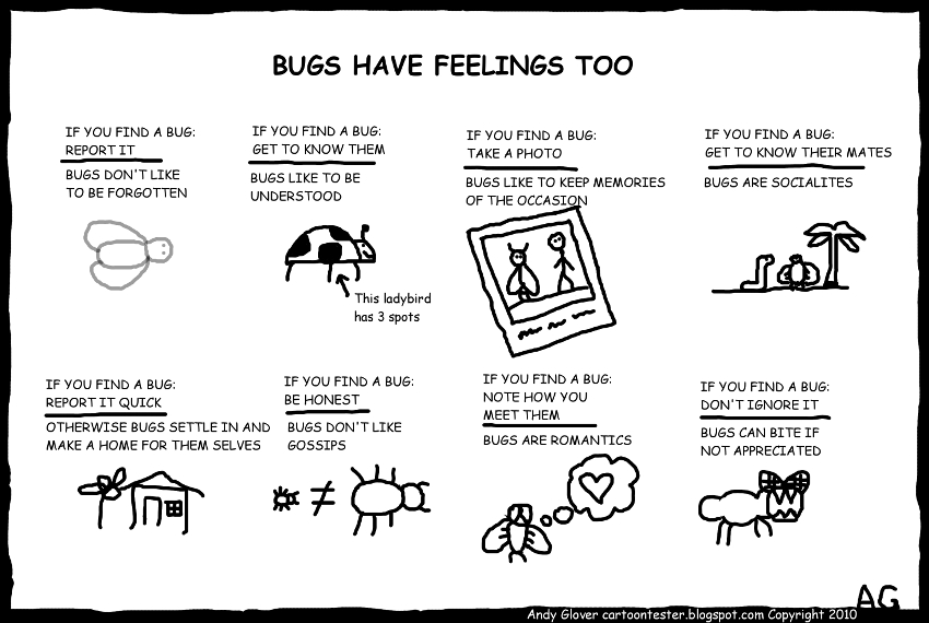 Bugs have feeling too (cartoon tester).jpg